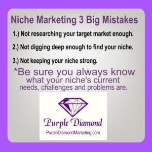 3 Big Niche Marketing Mistakes