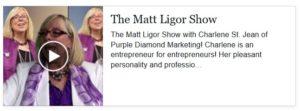 Purple Diamond Marketing on The Matt Ligor Show.
